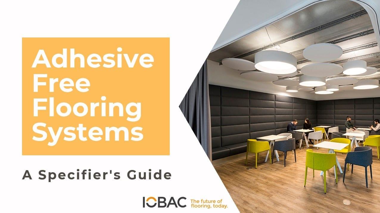 IOBAC CPD Adhesive-Free Flooring